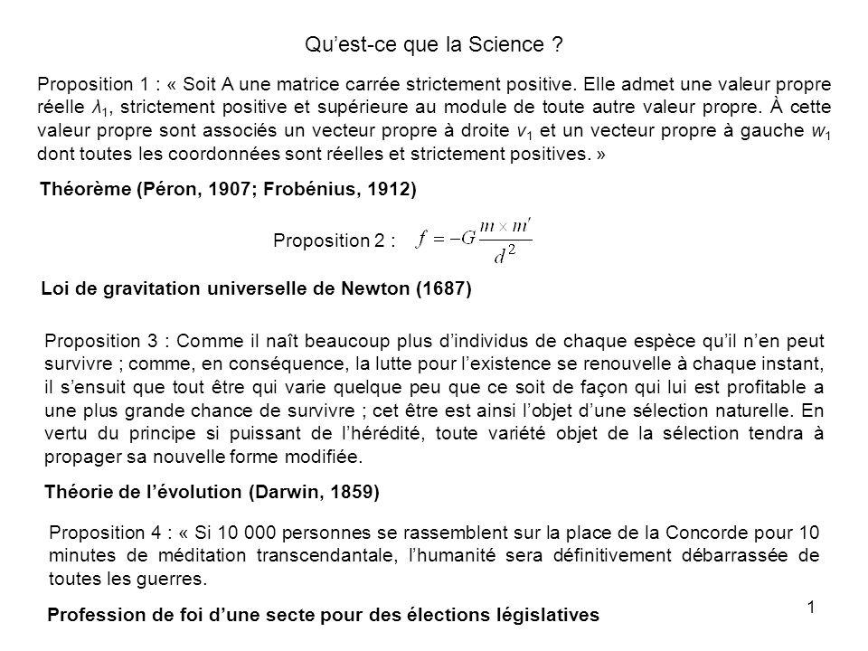 1 Quest-ce que la Science . Proposition 1 : « Soit A une matrice carrée strictement positive.