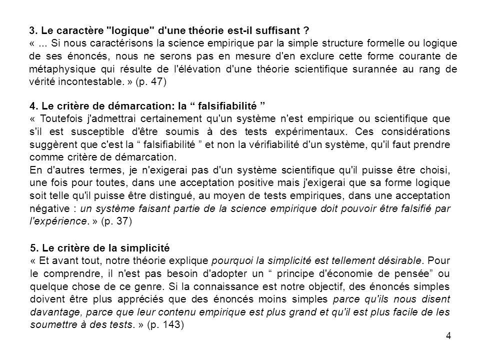 4 3. Le caractère logique d une théorie est-il suffisant .