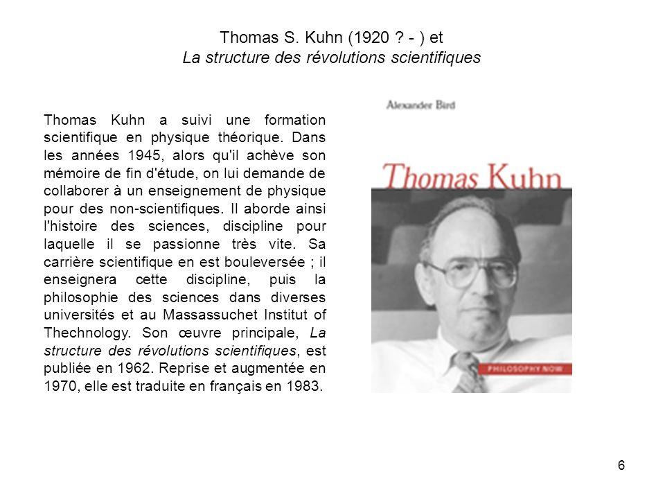 6 Thomas S. Kuhn (1920 .