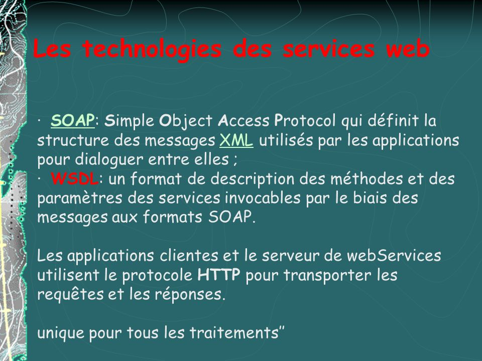 UDDI, registres UDDI distingue trois types de registres : Pages Vertes Pages Jaunes Informations sur les contacts, adresses, téléphones, etc.