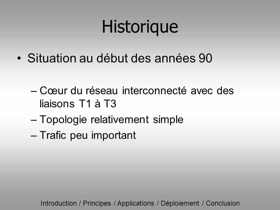 Introduction / Principes / Applications / Déploiement / Conclusion Qualité de service assurée par Diffserv –classes Voix, Critiques, Standard,...