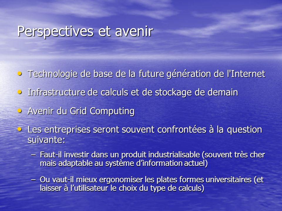 Technologie de base de la future génération de l'Internet Technologie de base de la future génération de l'Internet Infrastructure de calculs et de st