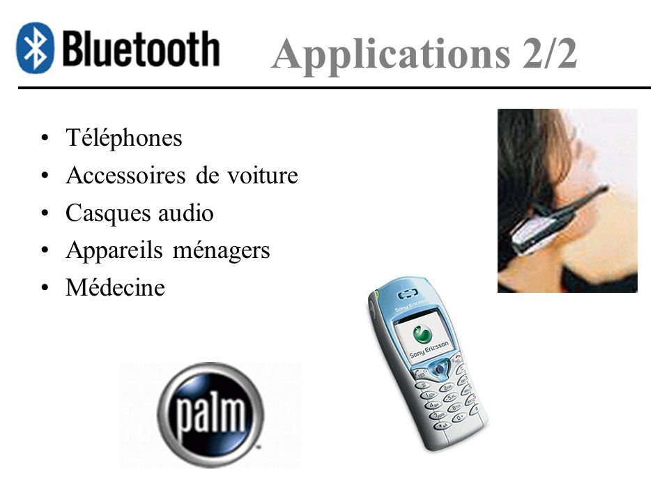 Applications 2/2 Téléphones Accessoires de voiture Casques audio Appareils ménagers Médecine