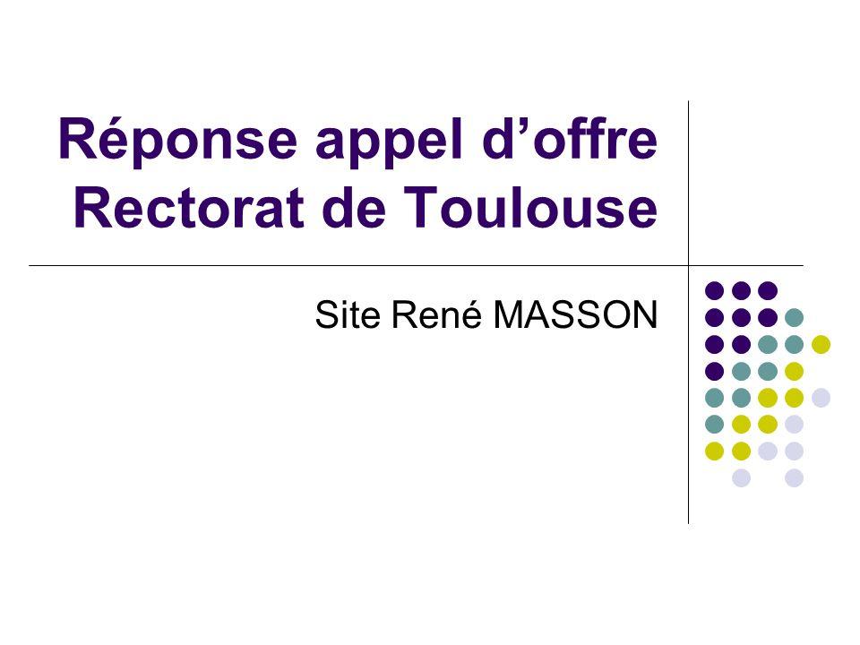 Réponse appel doffre Rectorat de Toulouse Site René MASSON