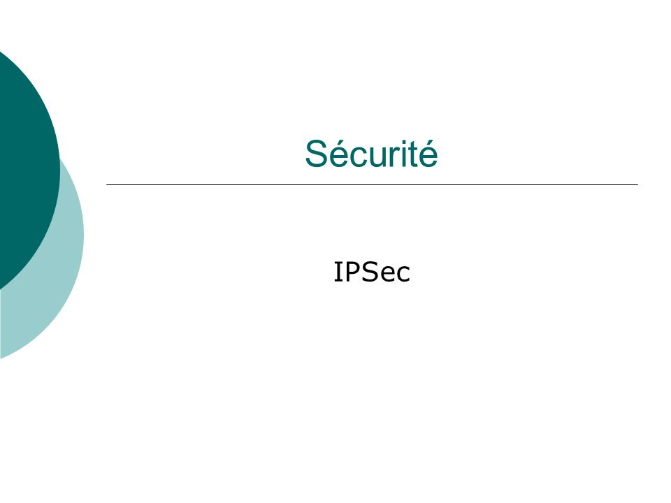 Sécurité IPSec