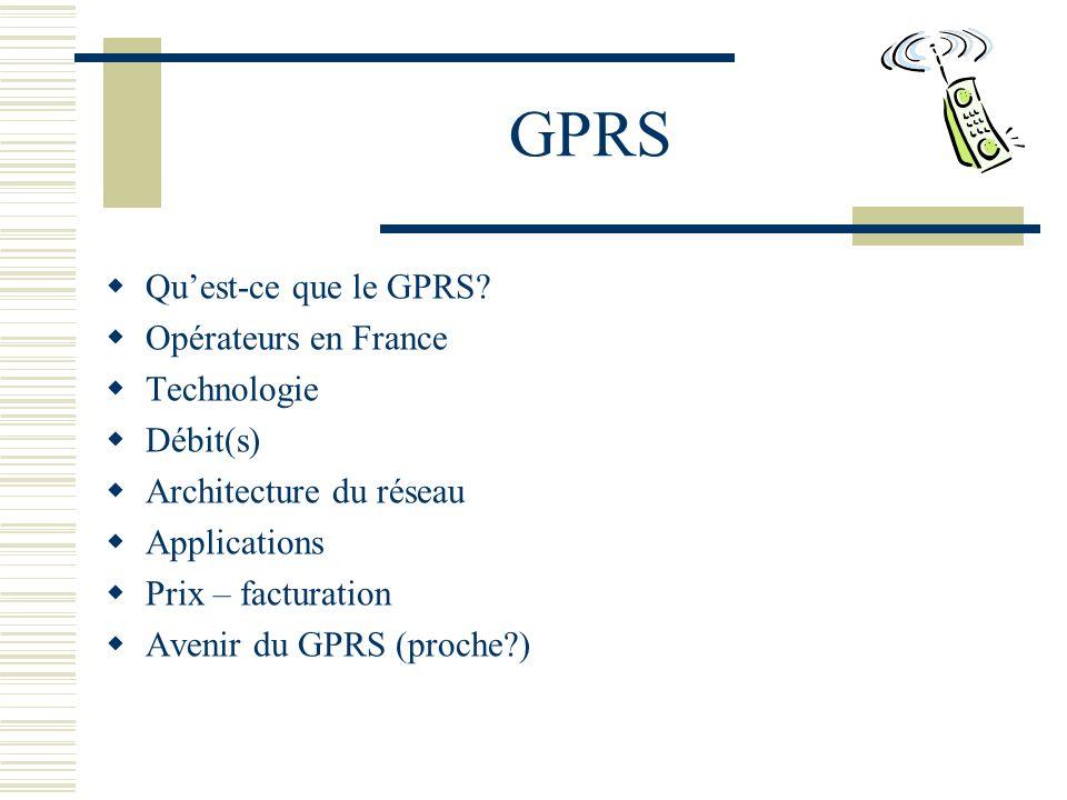 GPRS Quest-ce que le GPRS.