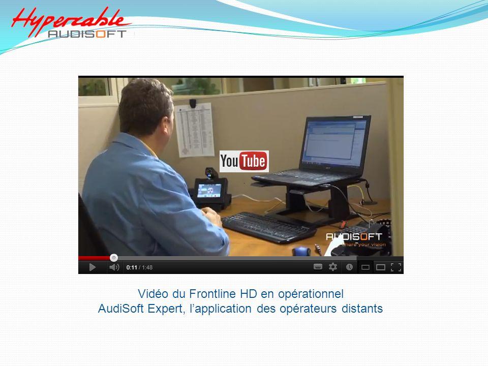 Vidéo du Frontline HD en opérationnel AudiSoft Expert, lapplication des opérateurs distants