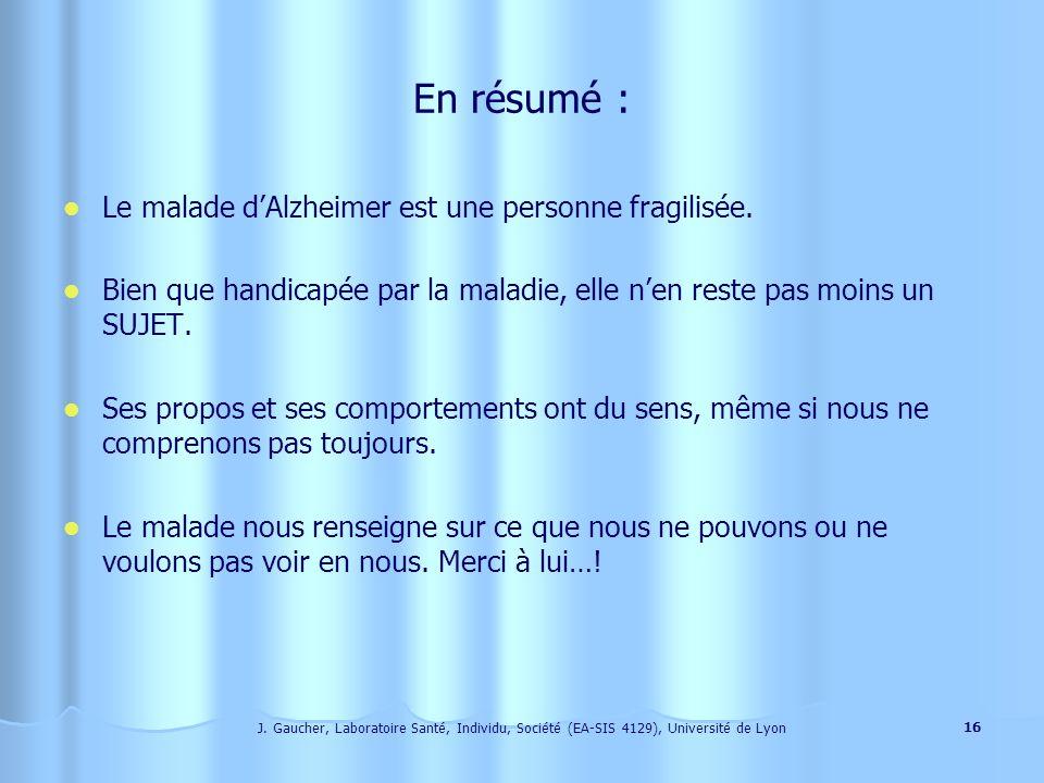J. Gaucher, Laboratoire Santé, Individu, Société (EA-SIS 4129), Université de Lyon 15 RI PCS RE RI = émotion PCS = raison, pensée RE = réalité externe