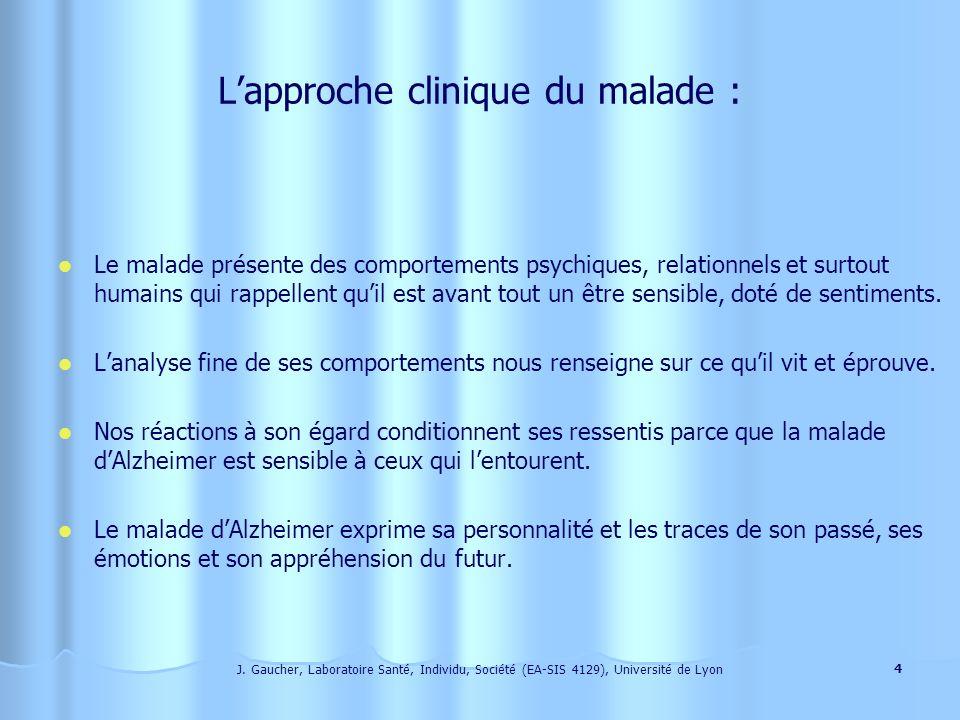 J. Gaucher, Laboratoire Santé, Individu, Société (EA-SIS 4129), Université de Lyon 3 Lintérêt scientifique se porte-t-il sur la maladie ou sur la pers