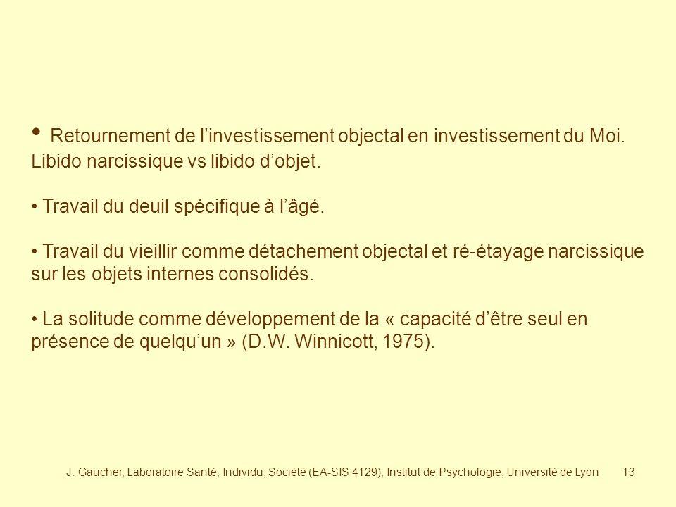 J. Gaucher, Laboratoire Santé, Individu, Société (EA-SIS 4129), Institut de Psychologie, Université de Lyon12 En conséquence, La séparation et son tra