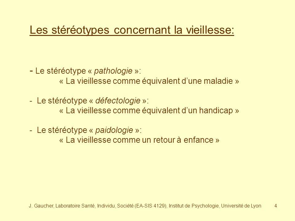 J. Gaucher, Laboratoire Santé, Individu, Société (EA-SIS 4129), Institut de Psychologie, Université de Lyon3 Avant daborder les réaménagements psychiq