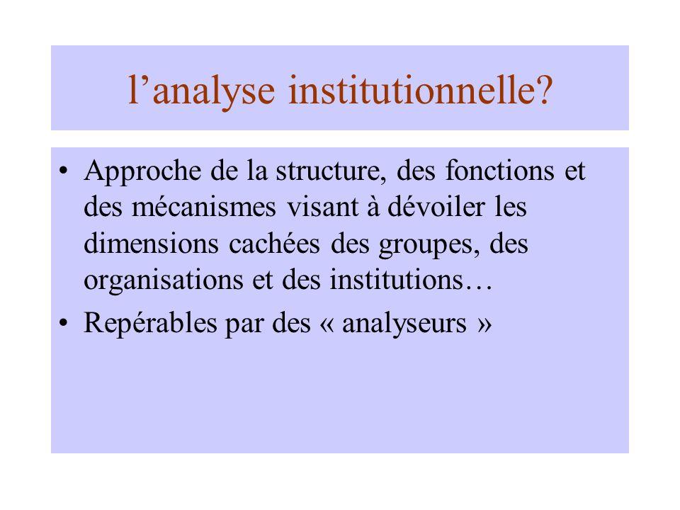 lanalyse institutionnelle.