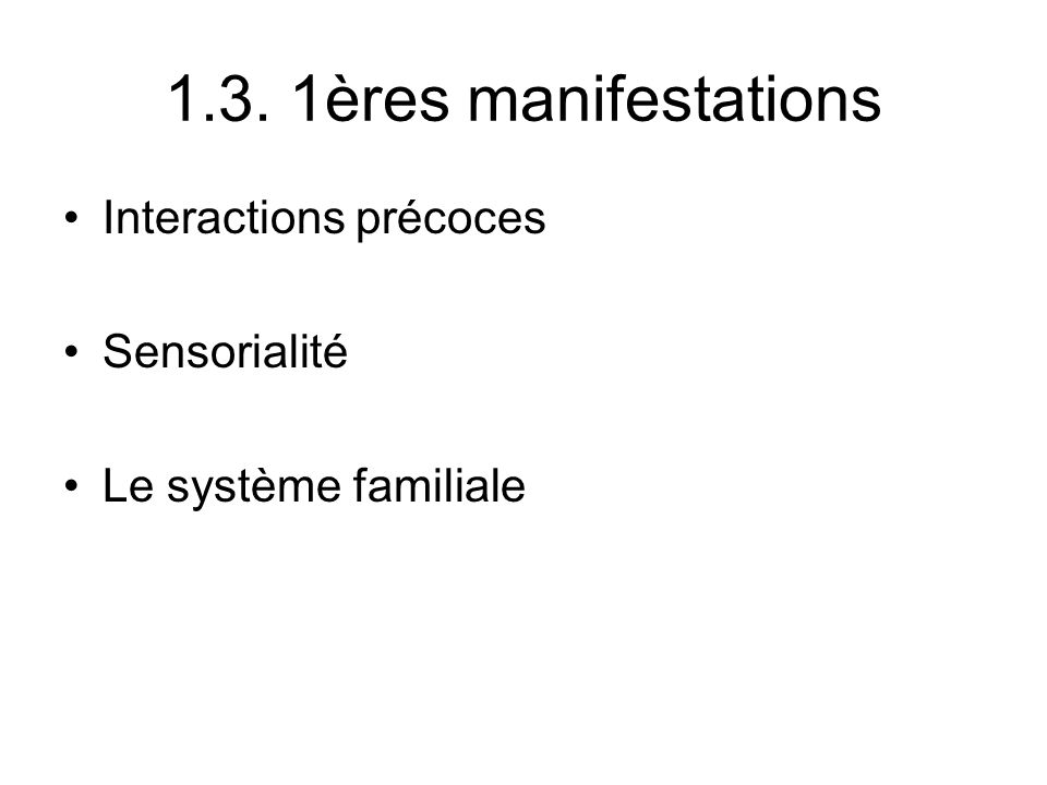 1.2. Lannonce Changement du statut parental Interruption ….. Construction psychique