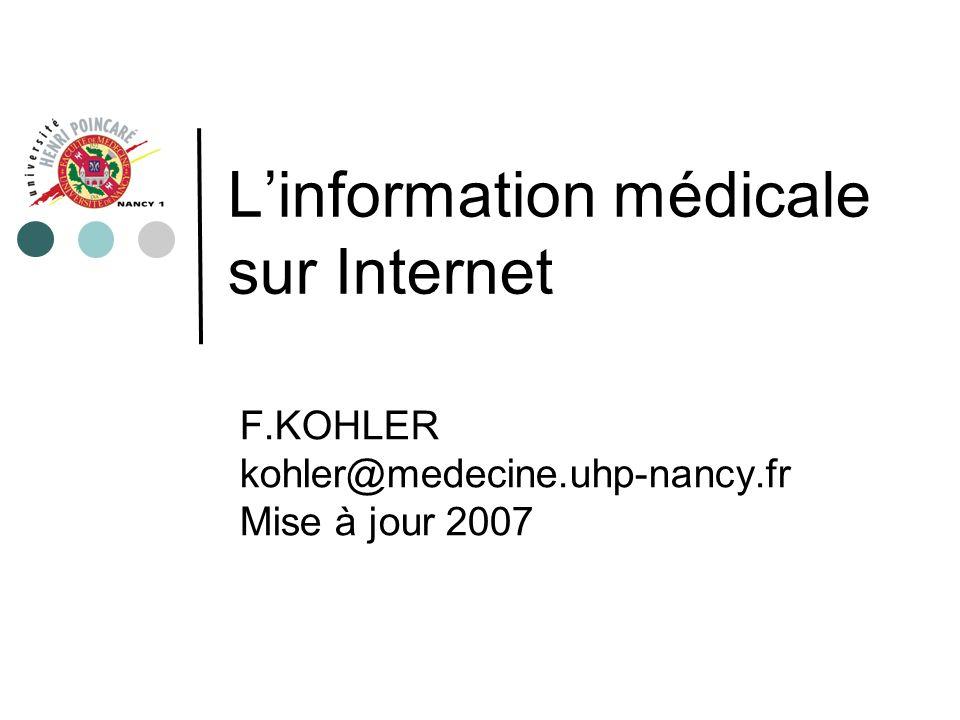 Quelques liens Sites www.nlm.nih.gov www.chu-rouen.fr www.umvf.org Moteurs www.google.fr www.yahoo.fr www.lycos.fr Métamoteurs www.copernic.com www.altavista.com www.metacrawler.com