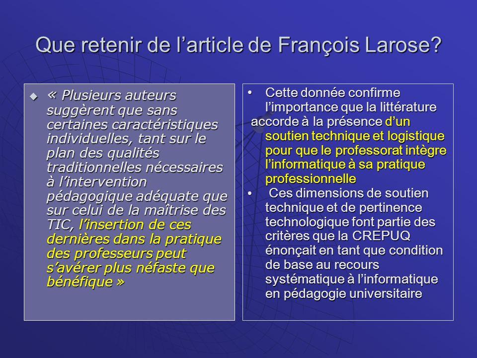 Que retenir de larticle de François Larose? « Plusieurs auteurs suggèrent que sans certaines caractéristiques individuelles, tant sur le plan des qual