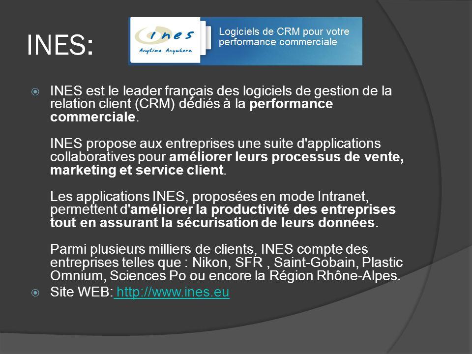 INES: INES est le leader français des logiciels de gestion de la relation client (CRM) dédiés à la performance commerciale. INES propose aux entrepris