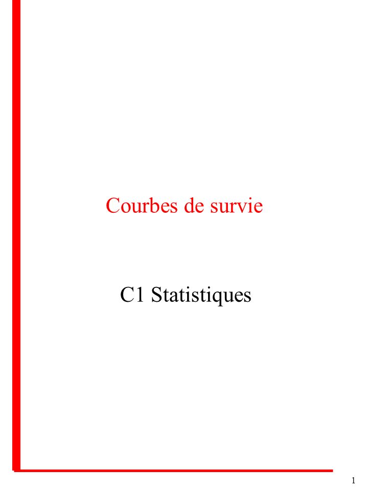 1 Courbes de survie C1 Statistiques