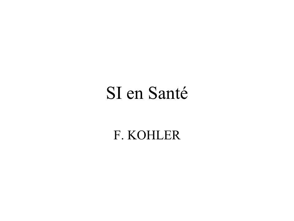 SI en Santé F. KOHLER