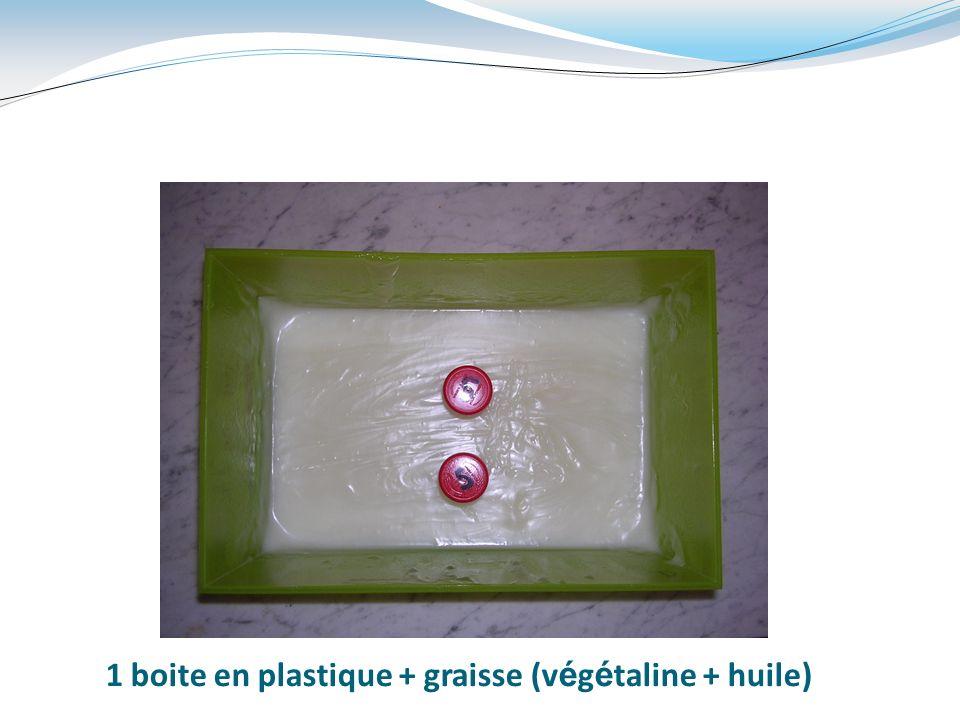 1 boite en plastique + graisse (v é g é taline + huile)