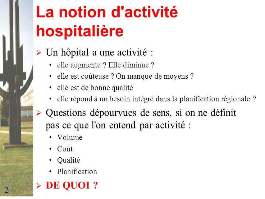 3 Pourquoi classer les malades hospitalisés .