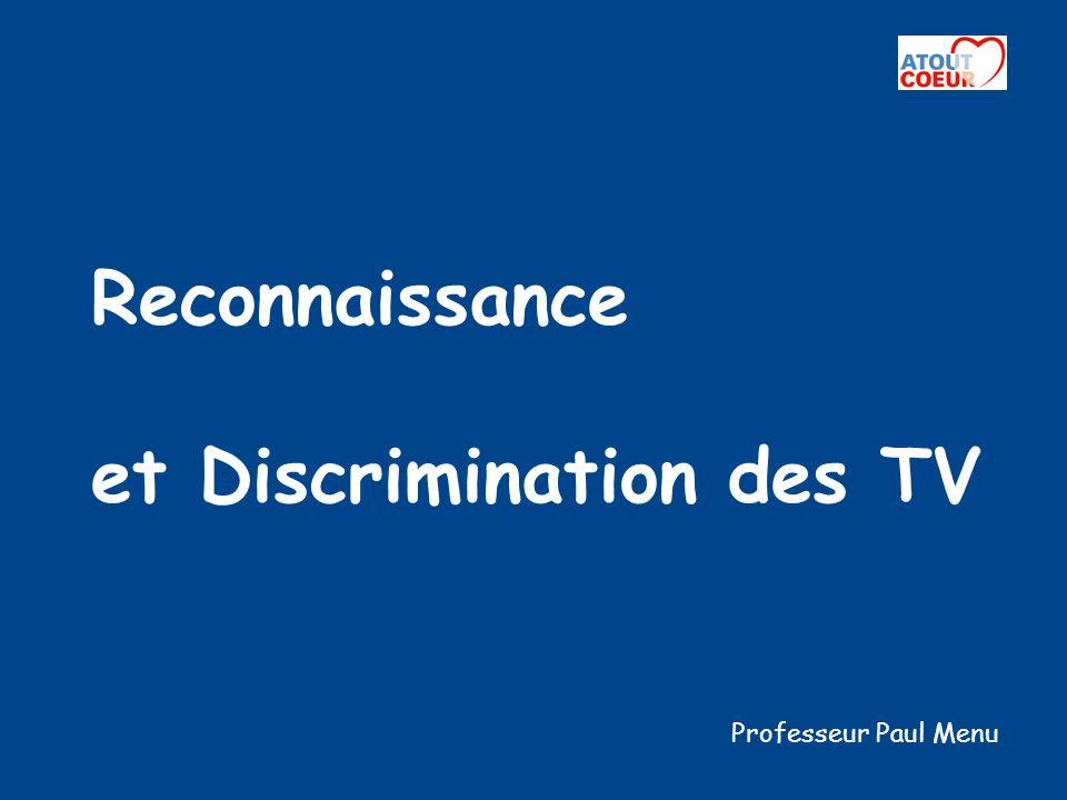 Reconnaissance et Discrimination des TV Professeur Paul Menu