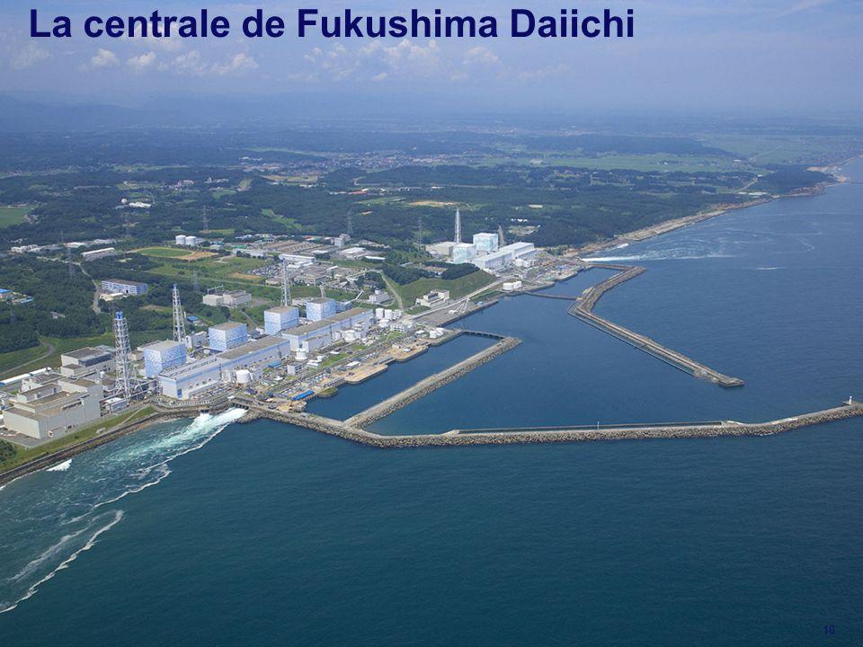 10 La centrale de Fukushima Daiichi