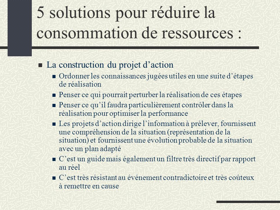 5 solutions pour réduire la consommation de ressources : La construction du projet daction Ordonner les connaissances jugées utiles en une suite détap