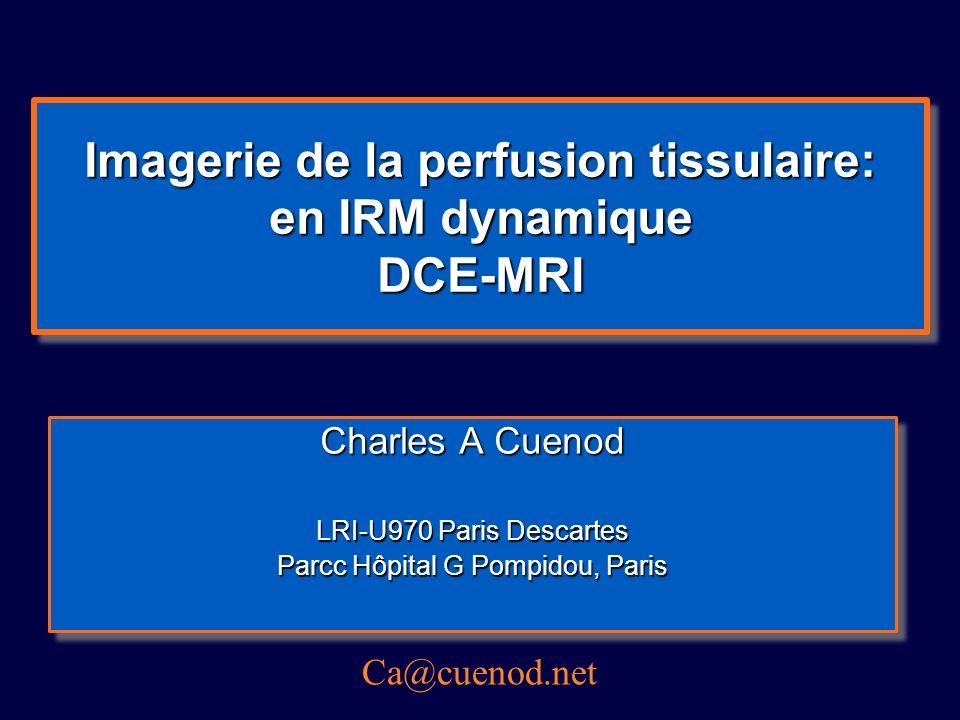 Dynamic Contrast Enhanced MRI DCE-MRI Injection PdC Acquisition en pondération T1