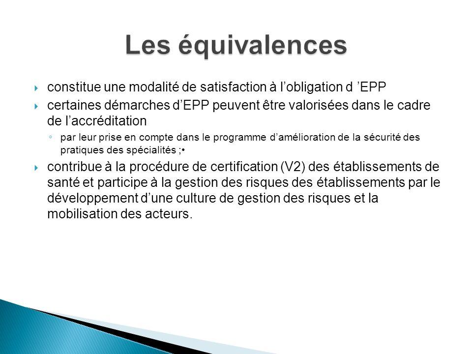 constitue une modalité de satisfaction à lobligation d EPP certaines démarches dEPP peuvent être valorisées dans le cadre de laccréditation par leur p