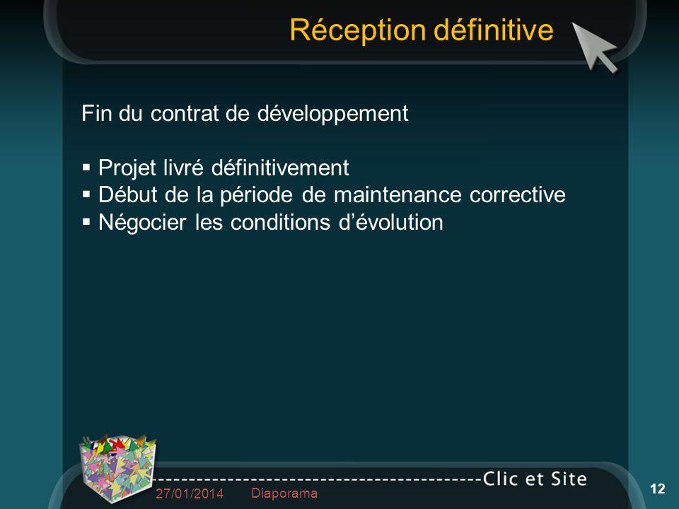 Fin du contrat de développement Projet livré définitivement Début de la période de maintenance corrective Négocier les conditions dévolution 27/01/201