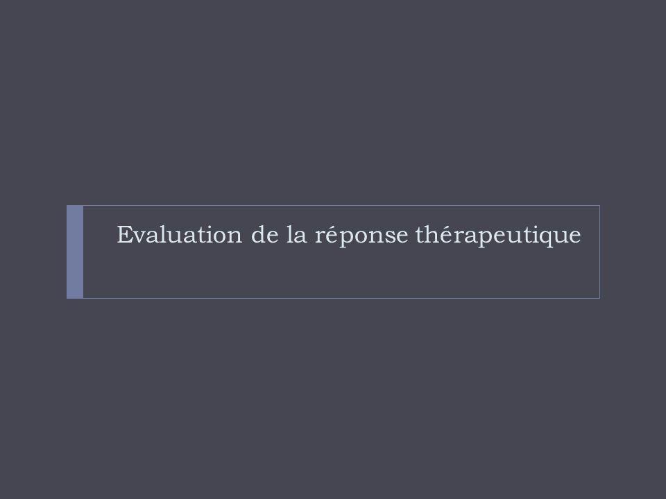 Evaluation de la réponse thérapeutique