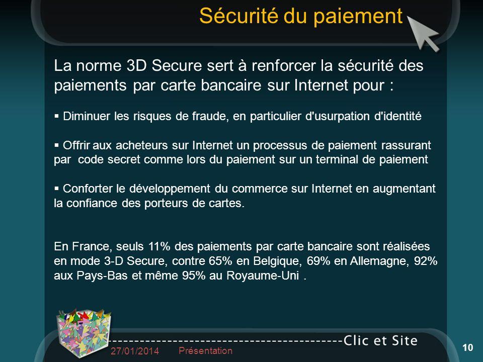 La norme 3D Secure sert à renforcer la sécurité des paiements par carte bancaire sur Internet pour : Diminuer les risques de fraude, en particulier d'