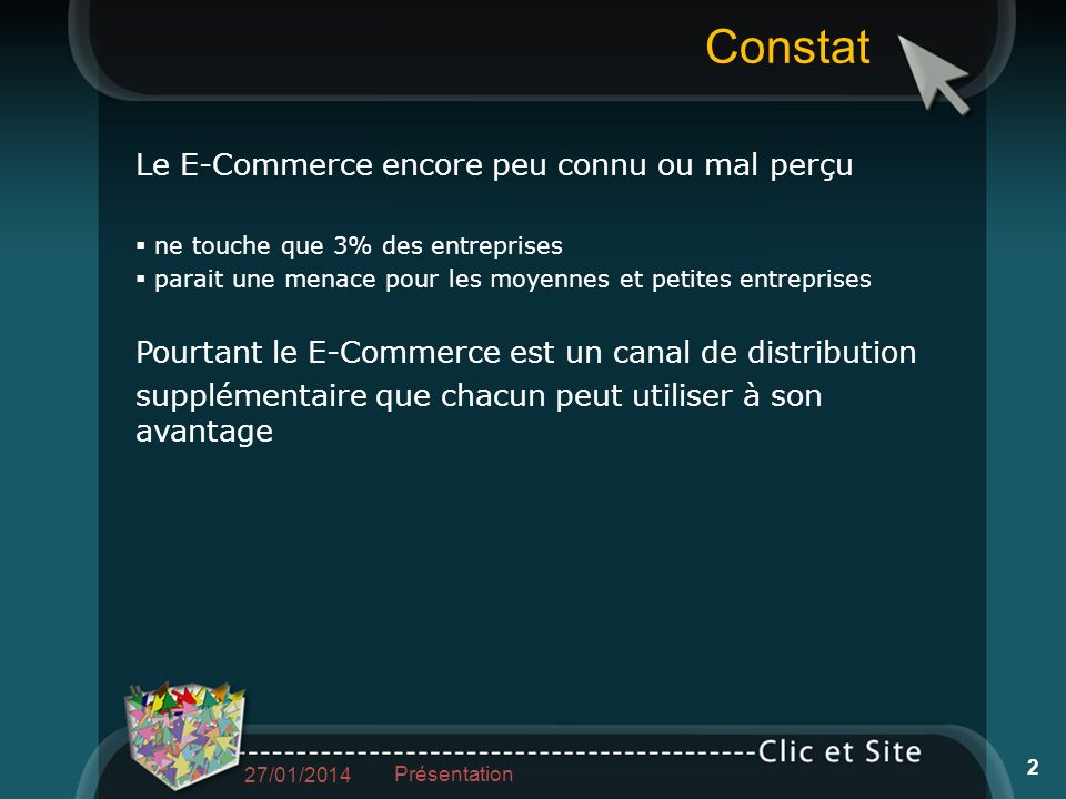 Les différentes solutions : une plateforme (42stores, Kiubi) une solution open source (Prestashop, Magento, Joomla) un développement spécifique Les choix techniques 27/01/2014 Présentation 13