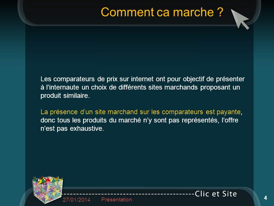 Intervenant Régis BACHER 03 88 26 84 42 06 71 37 19 57 regis@clic-et-site.com Les comparateurs 27/01/2014 Présentation 15