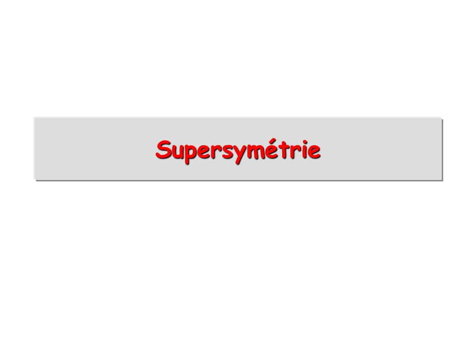 Supersymétrie