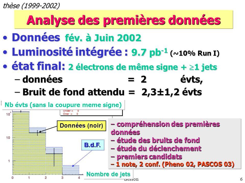 5 mai 2003Auguste Besson6 Analyse des premières données Données fév.