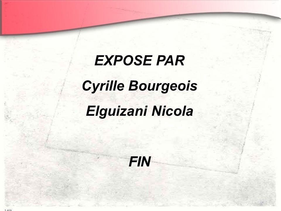 EXPOSE PAR Cyrille Bourgeois Elguizani Nicola FIN