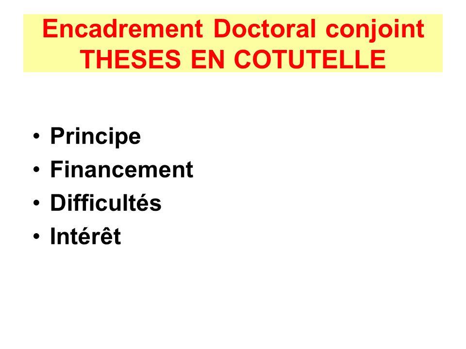 PRINCIPE Deux codirecteurs de thèse, accord sur un sujet et une répartition des séjours.
