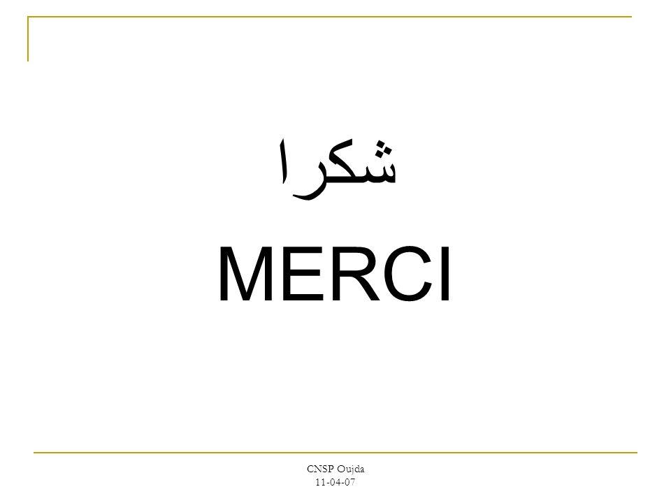 CNSP Oujda 11-04-07 شكرا MERCI