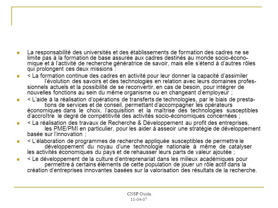CNSP Oujda 11-04-07 La responsabilité des universités et des établissements de formation des cadres ne se limite pas à la formation de base assurée au