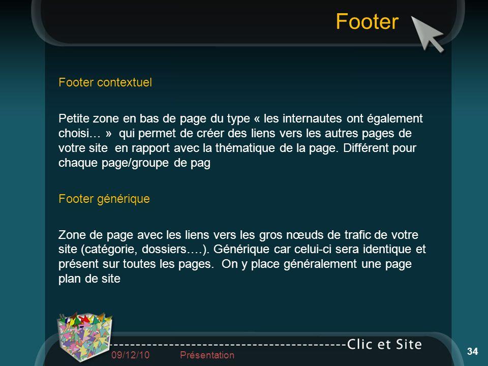 Footer Footer contextuel Petite zone en bas de page du type « les internautes ont également choisi… » qui permet de créer des liens vers les autres pa