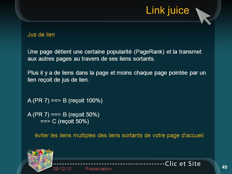 Une page détient une certaine popularité (PageRank) et la transmet aux autres pages au travers de ses liens sortants. Plus il y a de liens dans la pag