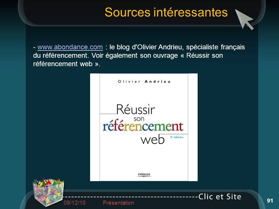 - www.abondance.com : le blog d'Olivier Andrieu, spécialiste français du référencement. Voir également son ouvrage « Réussir son référencement web ».w
