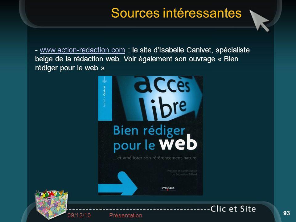 - www.action-redaction.com : le site d'Isabelle Canivet, spécialiste belge de la rédaction web. Voir également son ouvrage « Bien rédiger pour le web