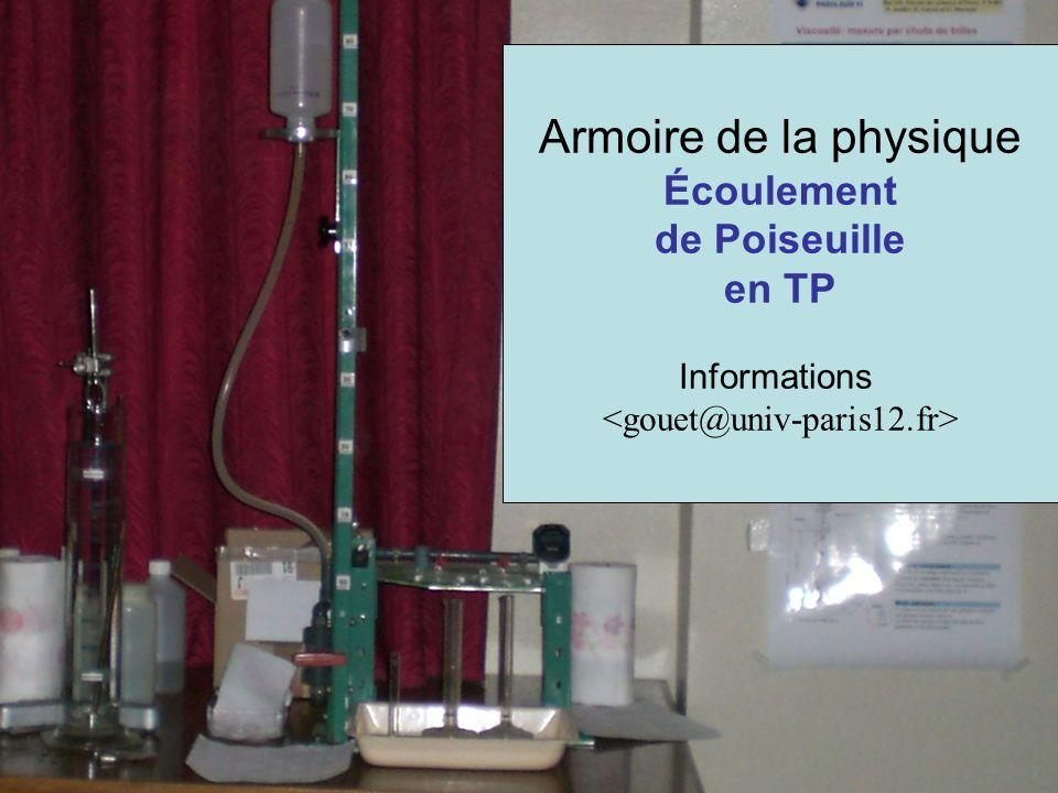 Armoire de la physique Écoulement de Poiseuille en TP Informations