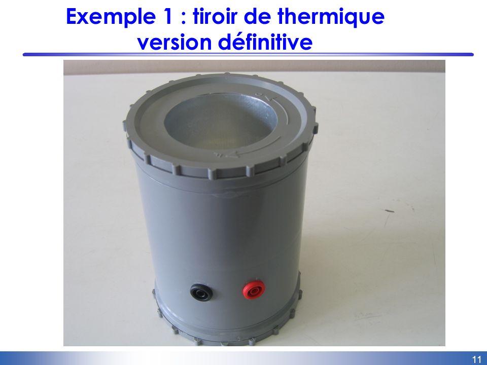 11 Exemple 1 : tiroir de thermique version définitive