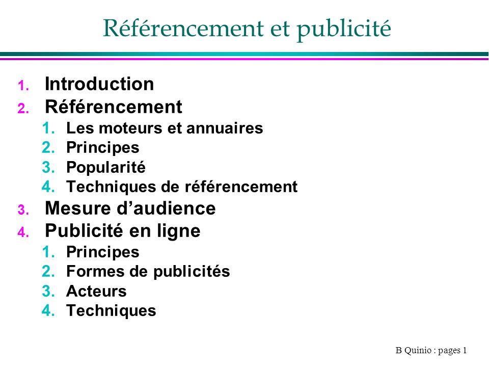 B Quinio : pages 1 Référencement et publicité 1. Introduction 2.