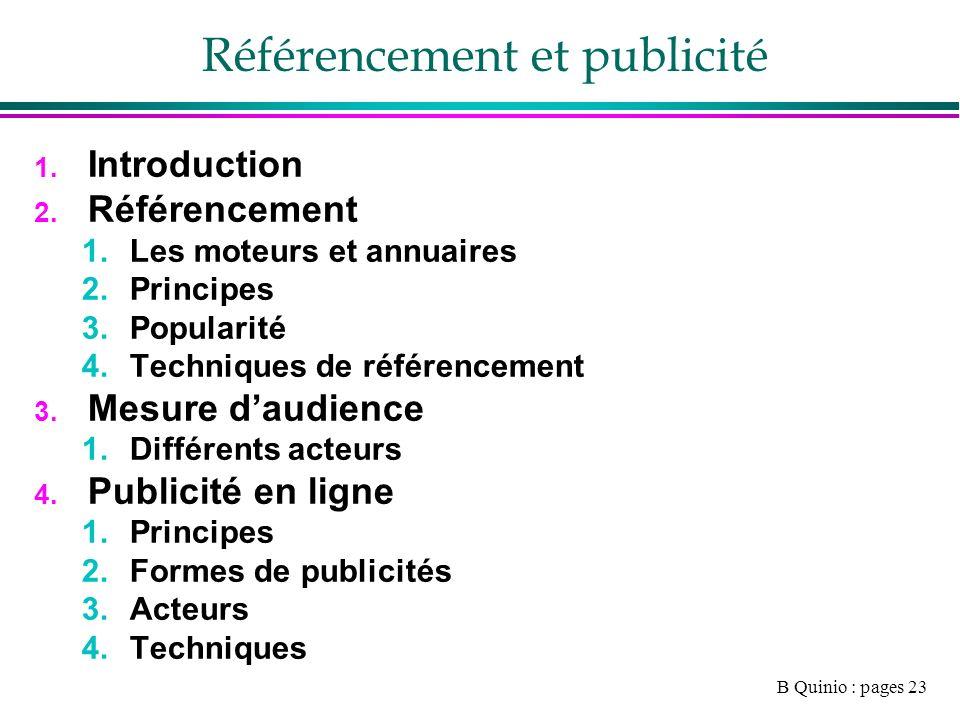 B Quinio : pages 23 Référencement et publicité 1. Introduction 2.