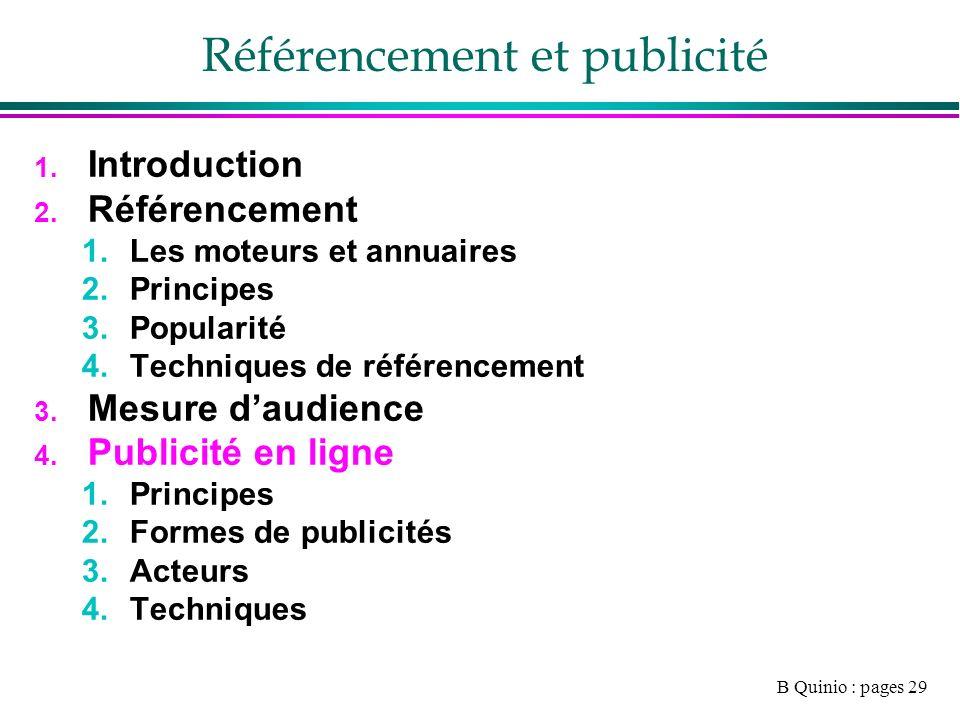 B Quinio : pages 29 Référencement et publicité 1. Introduction 2.