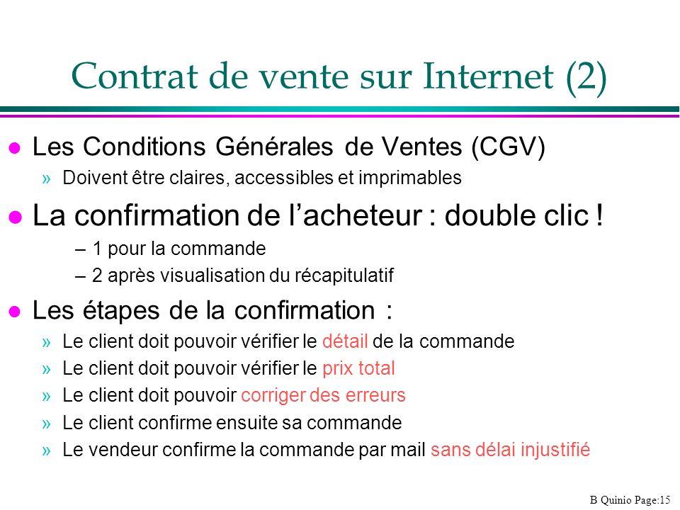B Quinio Page:15 l Les Conditions Générales de Ventes (CGV) »Doivent être claires, accessibles et imprimables l La confirmation de lacheteur : double